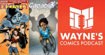 Wayne Hall, Wayne's Comics, Capable, Freakshow Princess, Jonathan Hedrick, Scout Comics, Recount, Derik Davidson, Harry, PWD, power, super speed, Divinity, Silverline Comics, Barb Kaalberg, Twilight Grimm, inker, Zach Gray, Divinity Gray, Kickstarter,