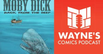 This week in Episode 436, you'll hear my fun conversation with creator Matt Schorr from Moby Dick: Back from the Deep!