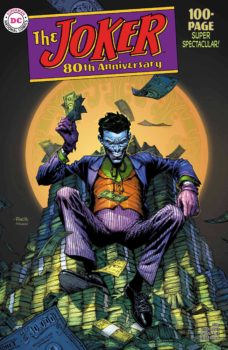 The Joker 80th Annivesary 100-Page Super Spectacular