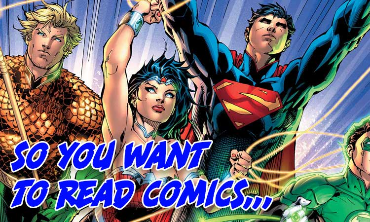 So You want to read comics DCECU