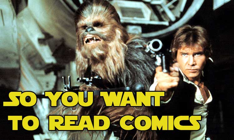 So You want to read comics star wars edition