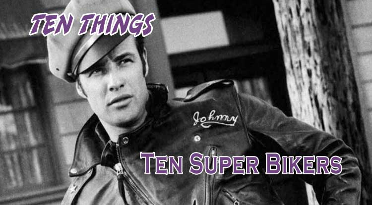 Ten Super Bikers