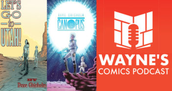 Wayne Hall, Wayne's Comics, Let's Go to Utah!, Canopus, Arther, Helen, science fiction, Instrumental, Scout Comics, musician, Dave Chisholm, writer, artist,