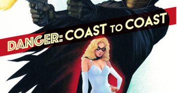 Black Bat & Domino Lady: DANGER – COAST TO COAST GN