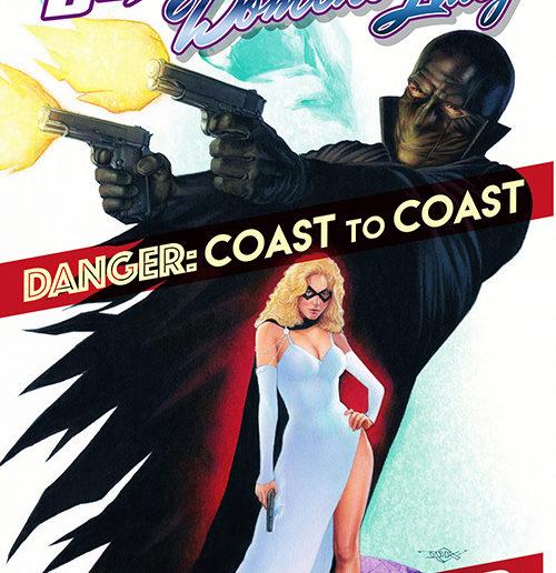 Black Bat & Domino Lady: DANGER – COAST TO COAST GN