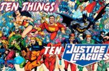 Ten Justice Leagues Ten Things
