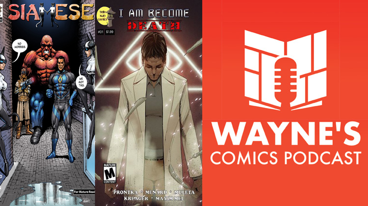 Wayne Hall, Wayne's Comics, Brian Menard, Dojo Kun Comics, H2O, Siamese, Toro Tales, I Am Become Death, anthology, Indie, twins, Breathtaker