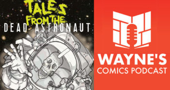 Wayne Hall, Wayne's Comics, Dead Astronaut, Multi-dimensional Time Box, End of Times, Seek/Repair, robot, anthology, Indie, Space Station Zed, science fiction, Jonathan Thompson,