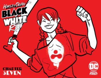 Harley Quinn Black and White and Red #7