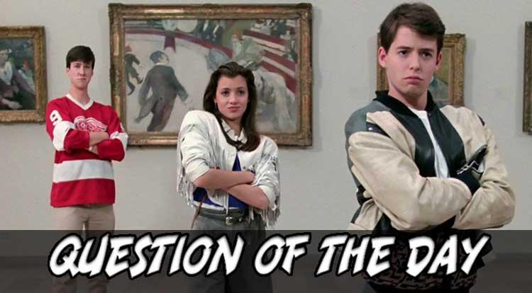 Ferris Bueller: Hero or Monster QOTD