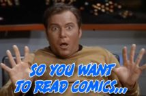 So You Want to read comics star trek edition