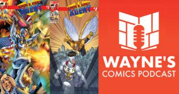 Wayne Hall, Wayne's Comics, Rik Offenberger, The Agent, Simon N. Kirby, superhero, mission impossible, Kickstarter, FBI, ghost guns, white supremacist militia, Fort Knox, Murder Hornet, conspiracy theory, MLJ Companion,