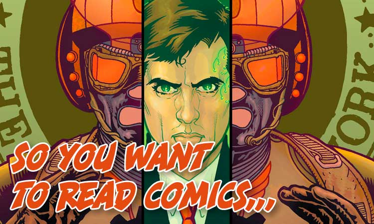 So You Want to Read Comics Political Edition