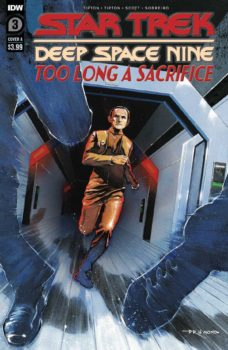 Star Trek DS9: Too Long a Sacrifice #3