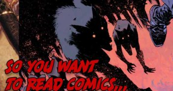 So You Want To Read Comics Werewolf Edition