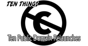 Public Domain Relaunches Ten Things