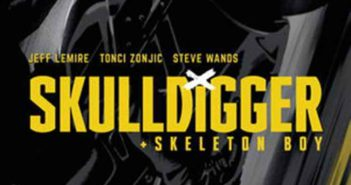 Skulldigger and Skeleton BOy #5 Review