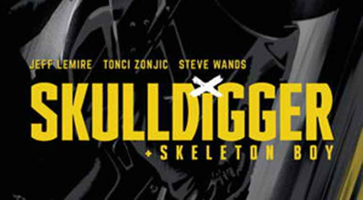 Skulldigger and Skeleton BOy #5 Review