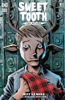 Sweet Tooth the Return #1