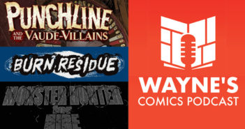 Wayne Hall, Wayne's Comics, Punchline, Vaude-Villains, Tap Dance Killer, Apama, Hero Tomorrow, Drayton Hayes, boxer, Donny Hadiwidjaja, Willy Boyd, Burn Residue, Rossano Picconi, David Lapham, Moby Dick, Matt Schorr, Jonathan Thompson, Monster Hunter for Hire, vampire, Tommy, giant,