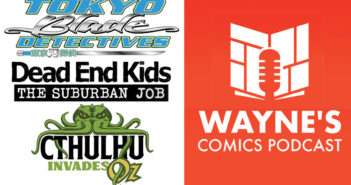 Wayne Hall, Wayne's Comics, Tokyo Blade Detectives, Miko, Michio, Todd black, Tokyo, gun, Frank Gogol, Source Point Press, Dead End Kids, Suburban Job, Cthulhu, Oz, Travis Gibb, Kickstarter,