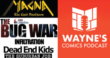 Wayne Hall, Wayne's Comics, IndieGoGo, Ed Jowett, Shades of Vengeance, Infiltration, Frank Gogol, Source Point Press, Dead End Kids, Suburban Job, John Hervey, Magna, Last Pantheon, Black Tiger, Legacy of Fury, Kickstarter,