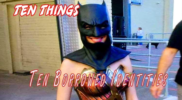 Borrowed Identities Ten Things