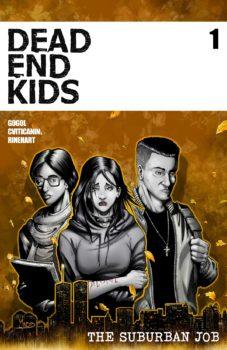 Dead End Kids: The Suburban Job