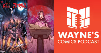 Wayne Hall, Wayne's Comics, Kill Journal, Adam Lawson, St. George, Dylan, revenant, survivor, mask, Sydney, Marty, Finch, Brecken, Creole, Indiegogo, Kickstarter, Brent Lengel, Snow White, Prince Charming, Rapunsel, Big Bad Alpha Wolf, play, zombie, apocalypse