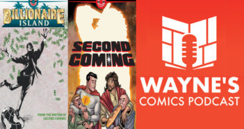 Wayne Hall, Wayne's Comics, Second Coming, Jesus, God, Mark Russell, Sunstar, Billionaire Island, Richard Pace, Rick Santo, Agrocorp, Freedom Unlimited, Ahoy Comics, Flintstones, Prez