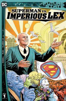 Future State superman vs imperious lex #1