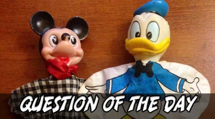 Mickey Mouse or Donald Duck QOTD