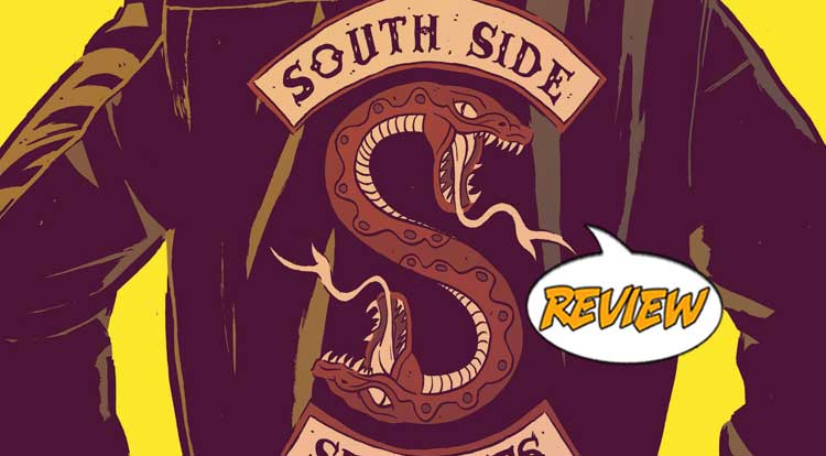 Riverdale Presents: The South Side Serpents #1 Review