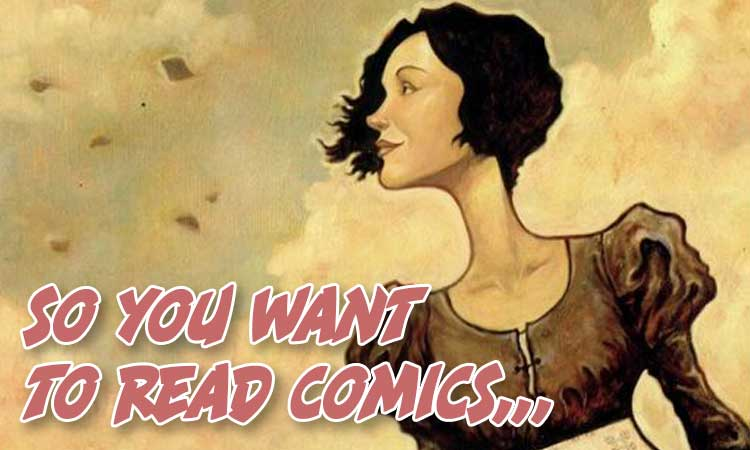 So You Want to Read Comics Classic Literature Edition