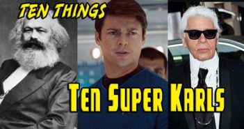 Super Karls Ten Things