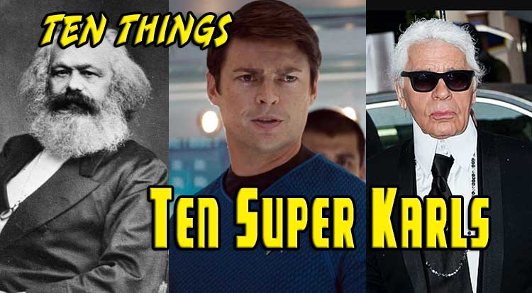 Super Karls Ten Things