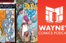 Wayne Hall, Wayne's Comics, Lyaxia, Aron Pohara, Second Sight Publishing, fantasy, Chronos, Deimos, prince, Gerald J. Jones, Driver.Eight, Driver Division, Paul McGann, Sidrat, Jodie Whitaker, Doctor Who,