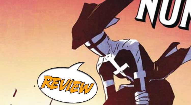 Ninja Nuns #1 Review