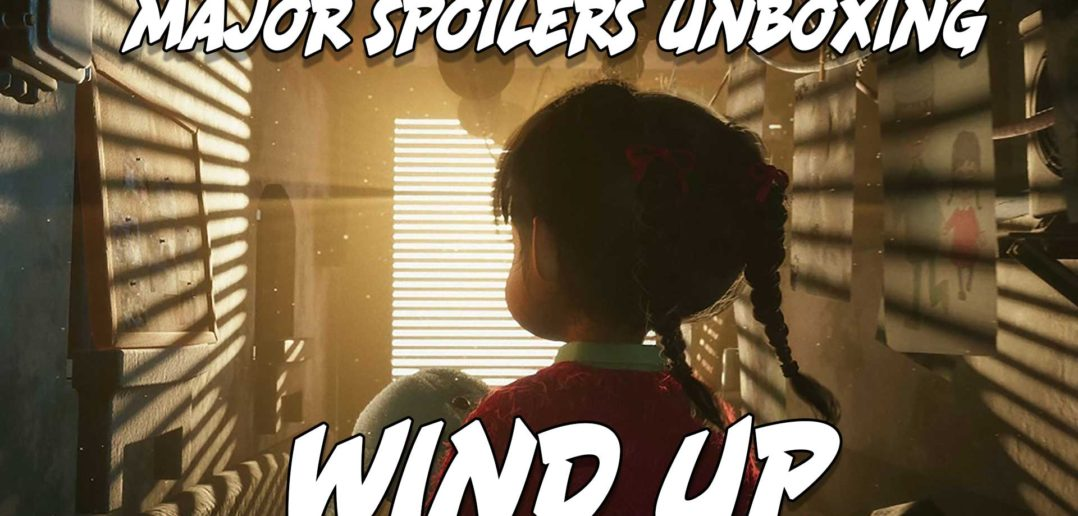 Wind Up Unboxing