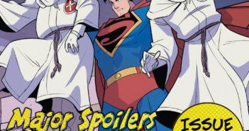 Major Spoilers Podcast #914 Superman Smashes the Klan