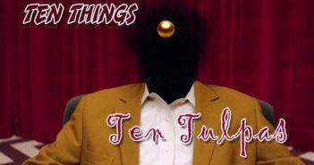 Ten Tulpas Ten Things