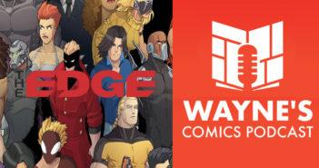 Wayne Hall, Wayne's Comics, Edge, Marvin Wynn, Mystic, Revenant, The Edge, Second Sight Publishing, Book of Lyaxia, Leave on the Light, Lady Freedom, Bradley Golden,