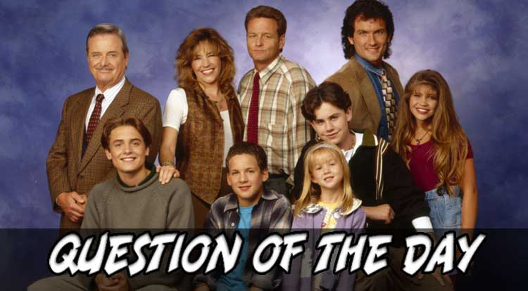 Sitcom of your Childhood QOTD