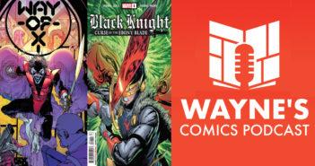 Wayne Hall, Wayne's Comics, Marvel, Black Knight, Way of X, X-Men, Si Spurrier, Dane Whitman, Avengers, Ebony Blade, Nightcrawler, mutant,