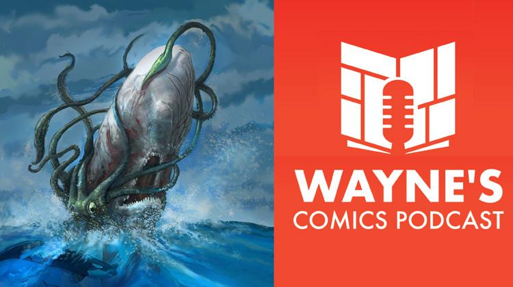 Wayne Hall, Wayne's Comics, Moby Dick, Matt Schorr, Jonathan Thompson, Back from the Deep, undead, zombie, Captain Ahab