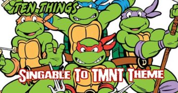 TMNT Theme Ten Things