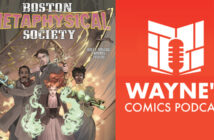 Wayne Hall, Wayne's Comics, Madeleine Holly-Rosing, Boston Metaphysical Society, Philadelphia, Pinkerton, spirit photographer, scientist, Samuel, Granville, Caitlin, Tesla, Houdini, steampunk, supernatural, demons, coloring book,