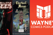 Wayne Hall, Wayne's Comics, Chartwell manor, Fantagraphics Glenn head, underground comics, Crumb, Blue Fox Comics, Sebastian, Myna, Simon Birks, Marielle Bouleah, Kickstarter, Busy Little Bees,