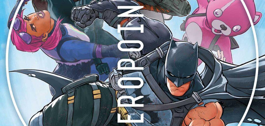 batman/Fortnite Zero Point #2