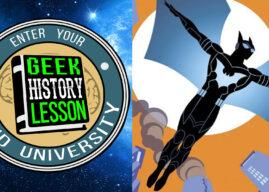 Geek History Lesson #367 – Batwing (Luke Fox)